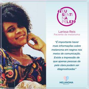 Larissa Reis, paciente de melanoma, não imaginava que pessoas negras pudessem ser diagnosticadas