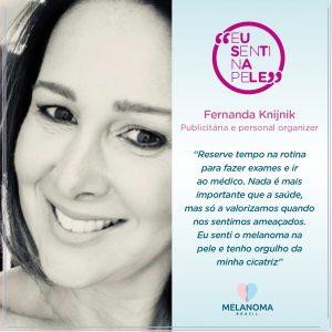 Fernanda Knijnik, diagnosticada com melanoma ao mesmo tempo que seu irmão.