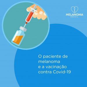 Pacientes de melanoma devem se vacinar contra a covid-19?