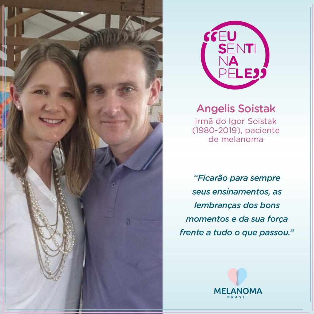 Angelis Soistake rememora a jornada de seu irmão contra o câncer de pele mais perigoso.